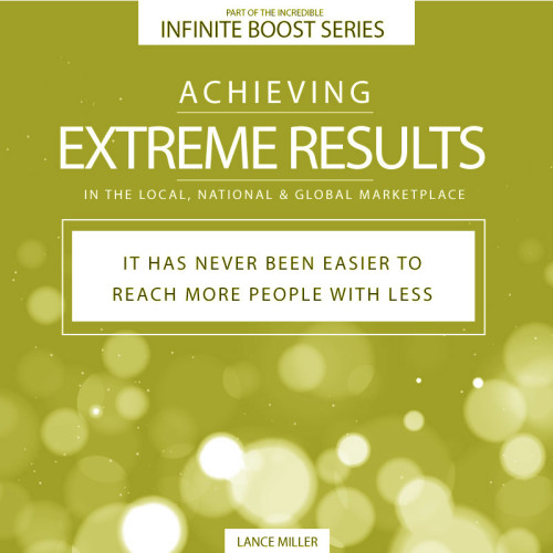 Achieving Extreme Results